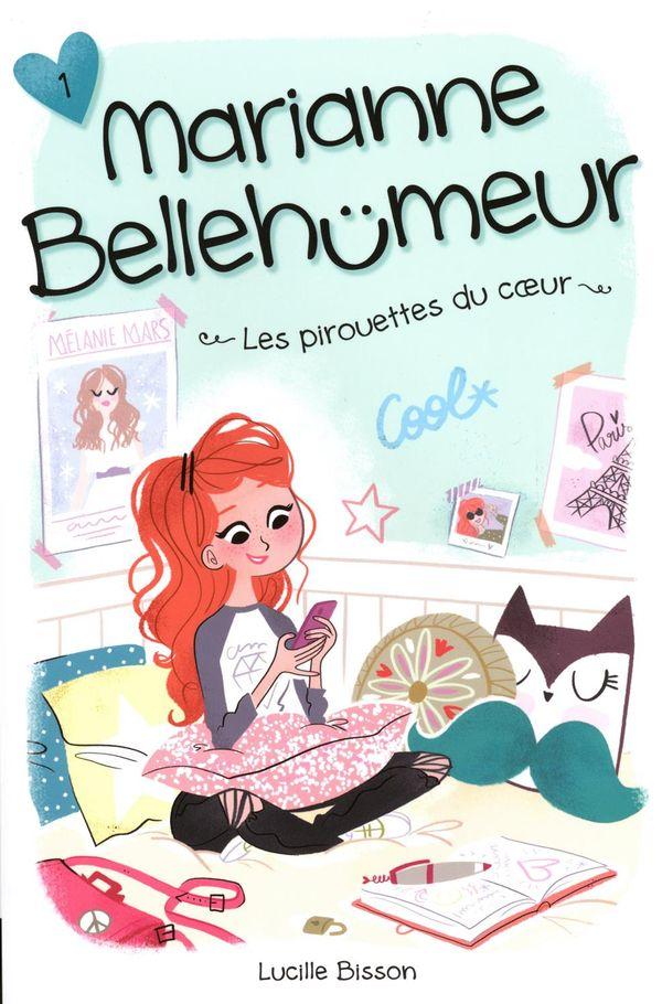 Marianne Bellehumeur 01 : Les pirouettes du coeur