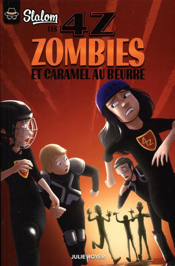 4Z: Zombies et caramel au beurre
