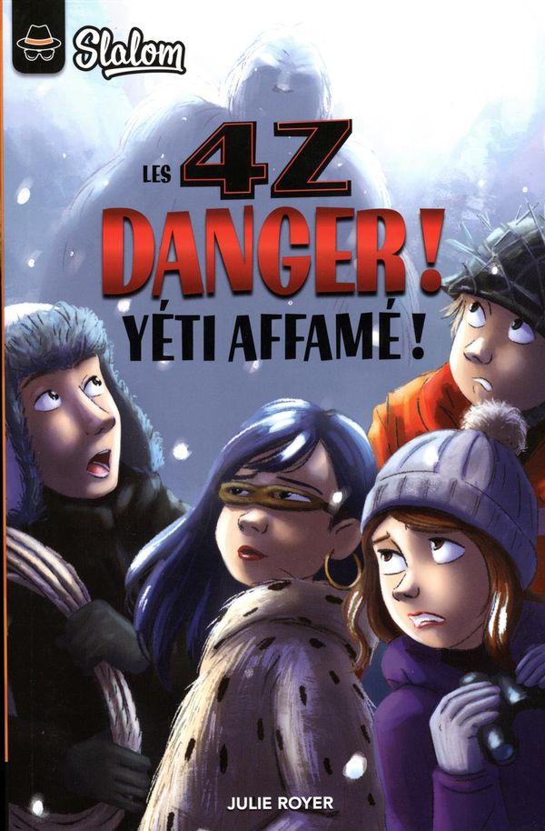 4Z : Danger! yéti affamé!