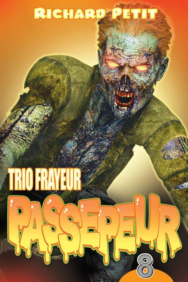 Trio frayeur Passepeur 08