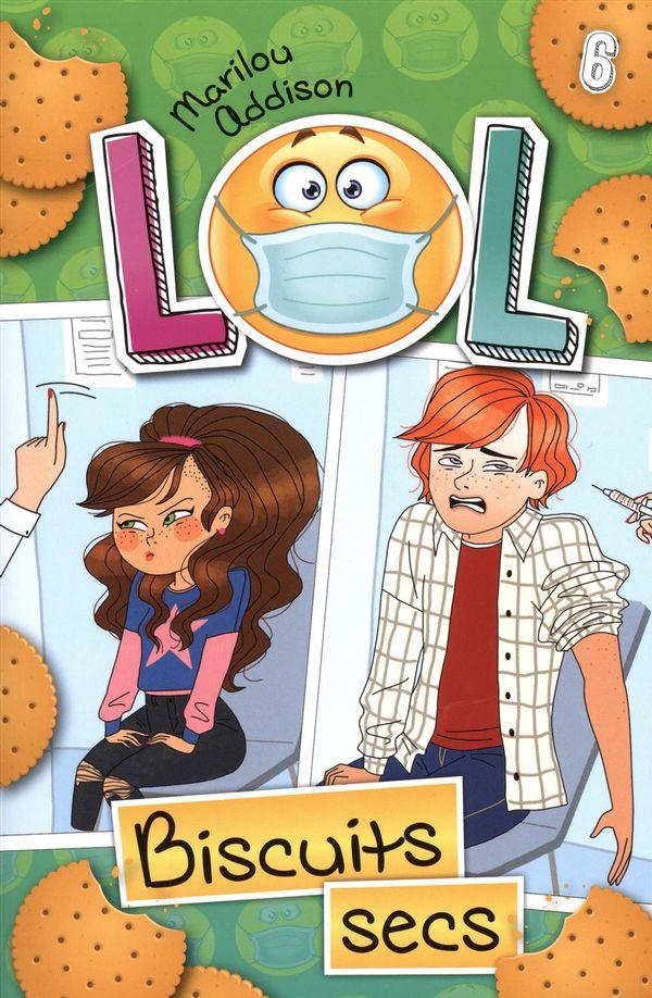 L.O.L. 06 : Biscuits secs