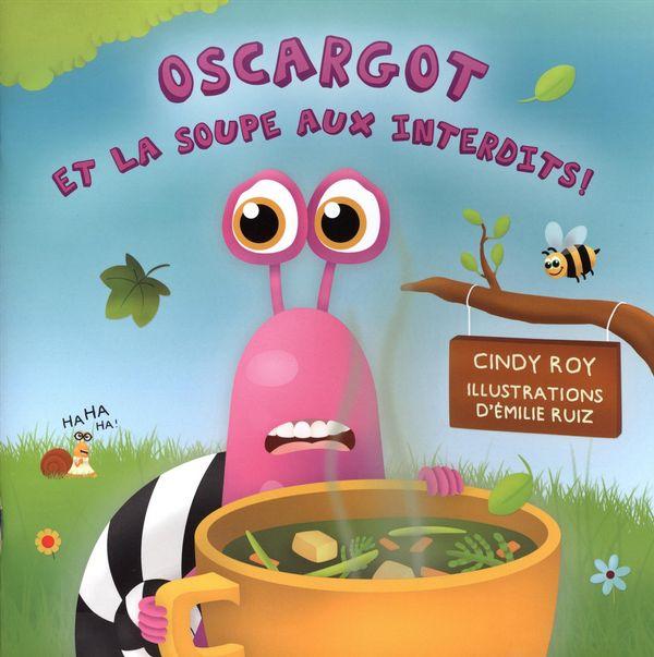 Oscargot et la soupe aux interdits!