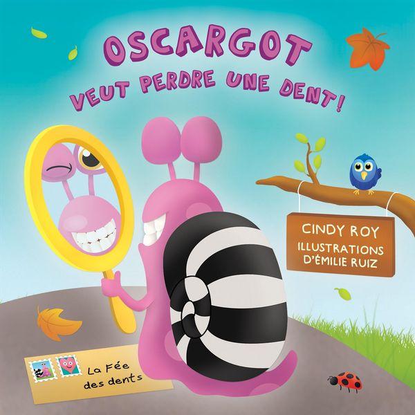 Oscargot veut perdre une dent!