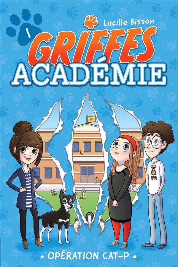 Griffes Académie 01 : Opération CAT-P