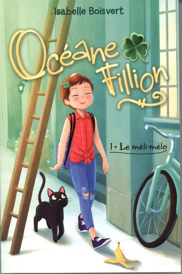 Océane Fillion 01 : Le méli-mélo