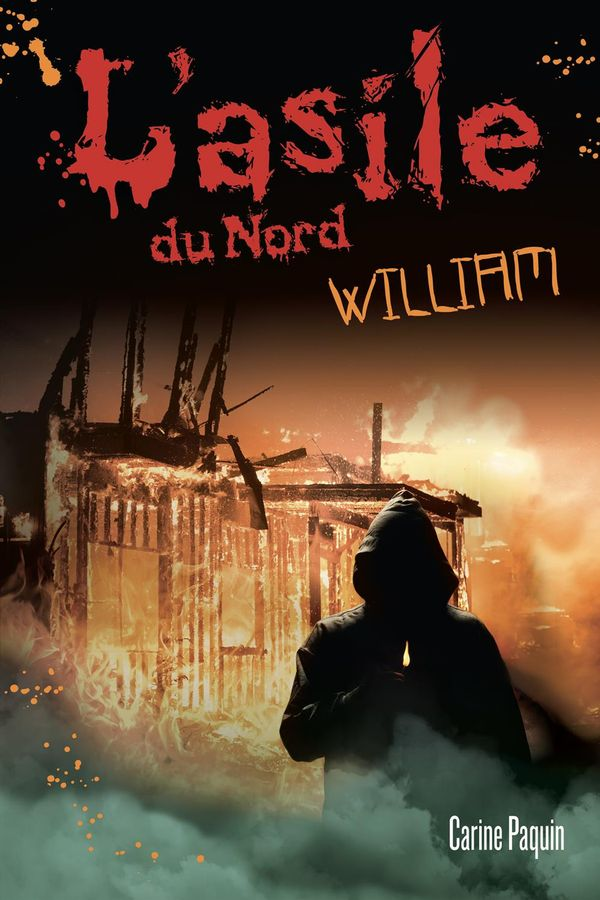 L'asile du Nord : William