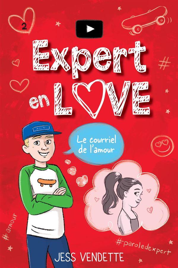 Expert en love 02  Le courriel de l'amour