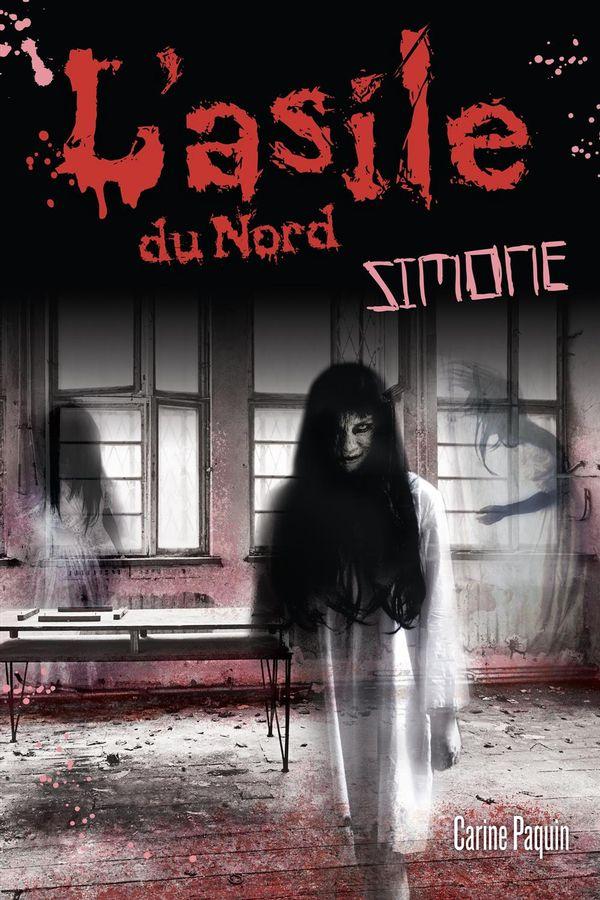 L'asile du Nord : Simone