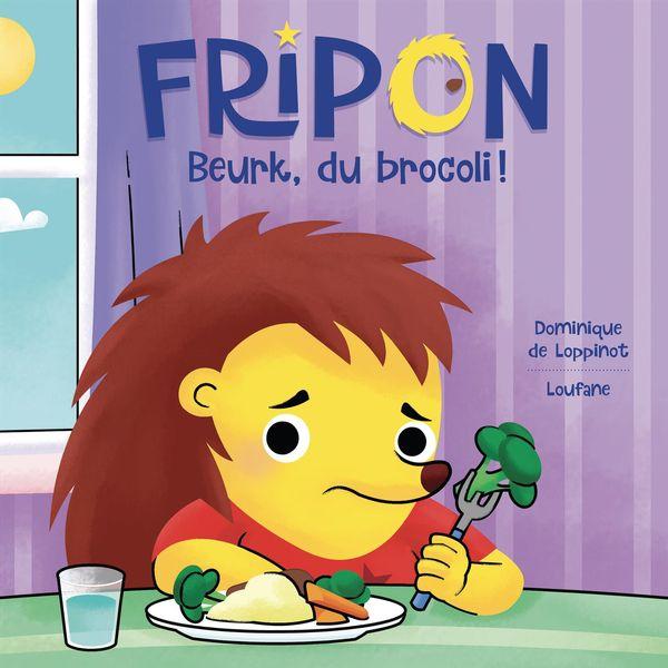 Fripon Beurk! Du brocoli