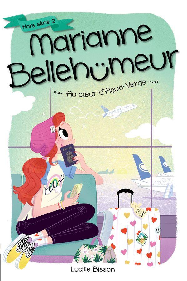 Marianne Bellehumeur HS 02 : Au coeur d'Agua-Verde
