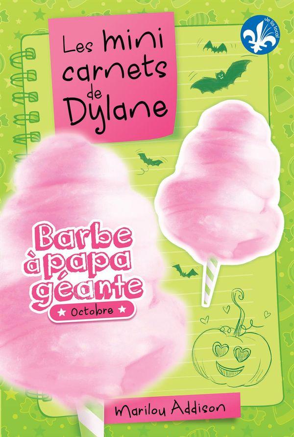 Mini carnets de Dylane 02  Barbe à papa géante