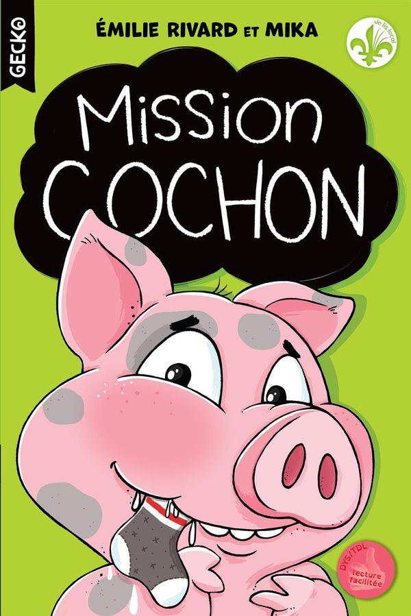 Mission cochon