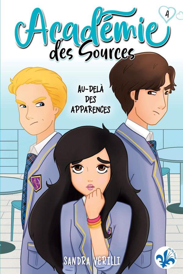 Académie des Sources 04 : Au-delà des apparences