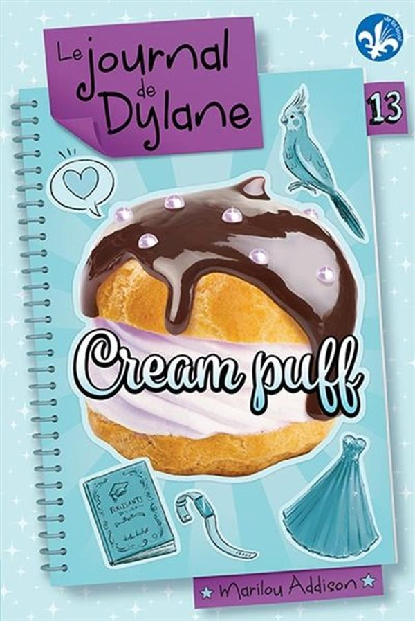 Le journal de Dylane 13 : Cream puff