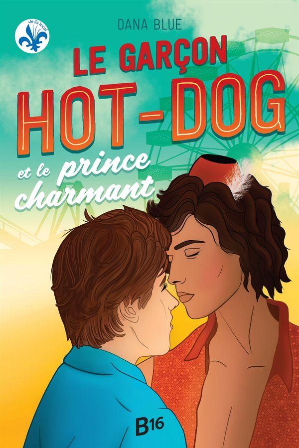 Le garçon hot-dog et le prince charmant