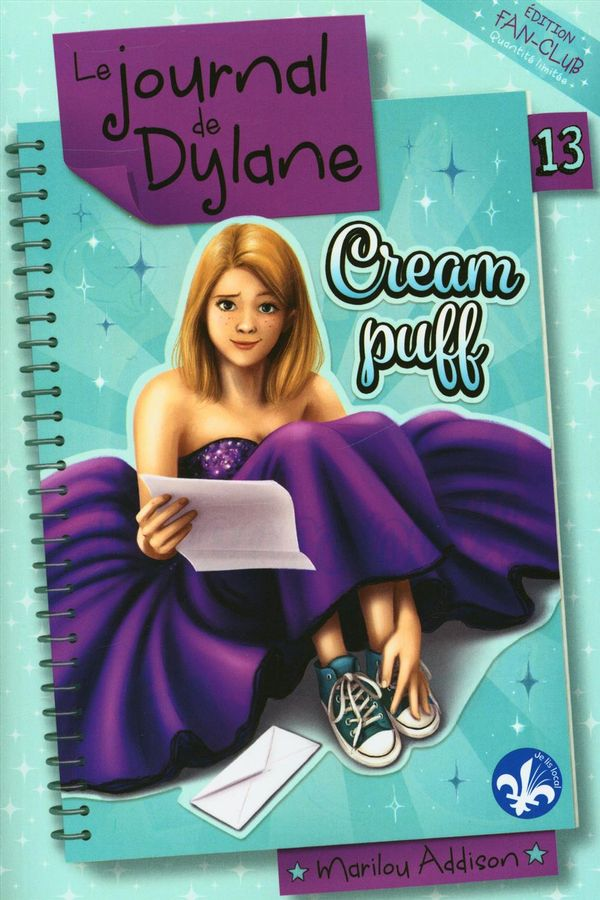 Le journal de Dylane : Cream Puff - Édition Fan-Club