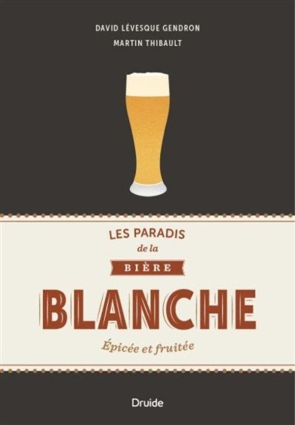 Les paradis de la bière blanche