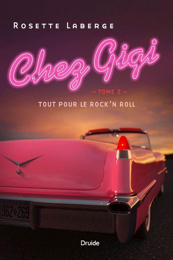 Chez Gigi 02 : Tout pour le rock'n roll