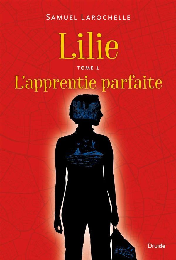 Lilie 01 : L'apprentie parfaite