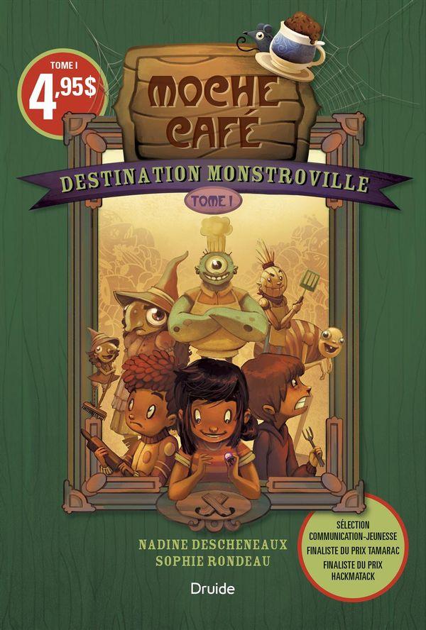 Destination Monstroville 01 : Moche café 2e édition