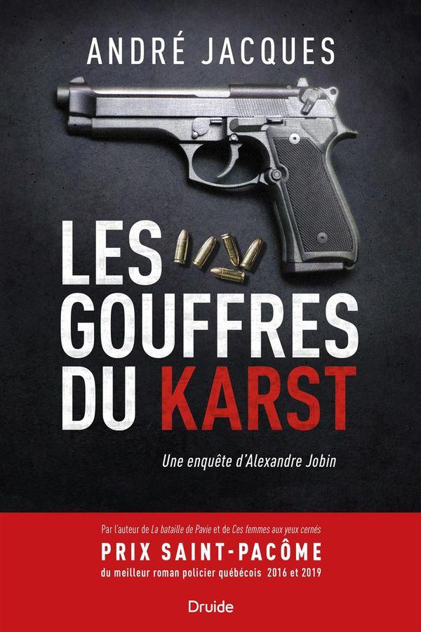 Les gouffres du Karst : Une enquête d'Alexandre Jobin