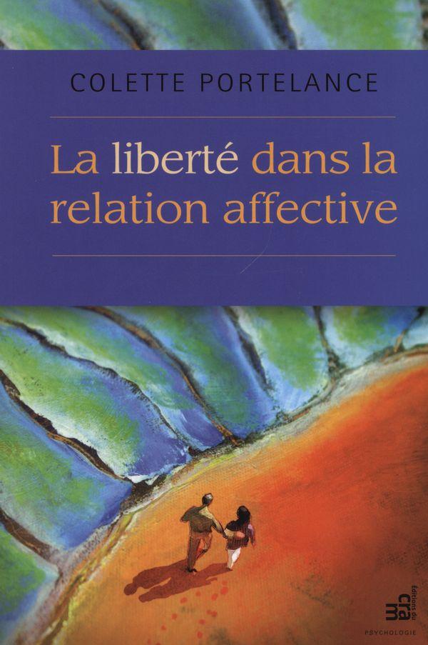 La liberté dans la relation affective  N.E.