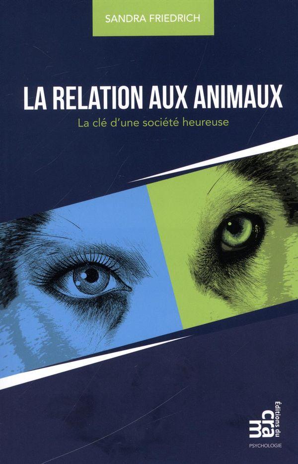 La relation aux animaux : La clé d'une société heureuse