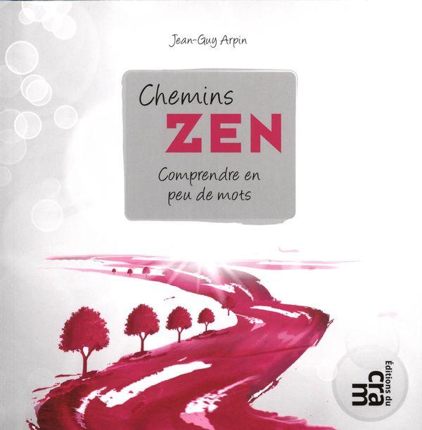 Chemins zen : Comprendre en peu de mots