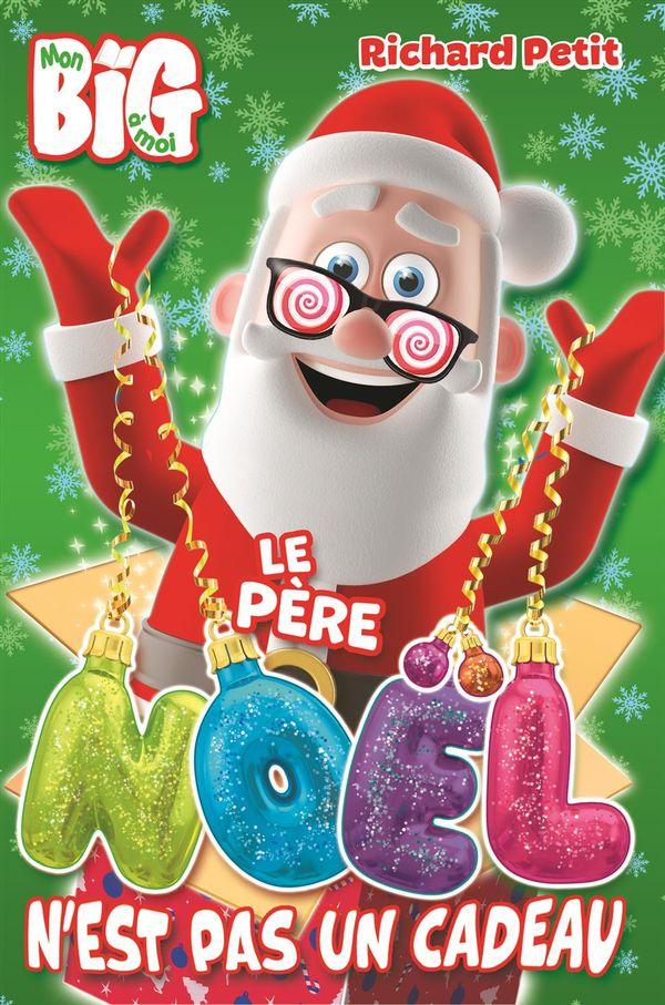 Père Noël n'est pas un cadeau Le