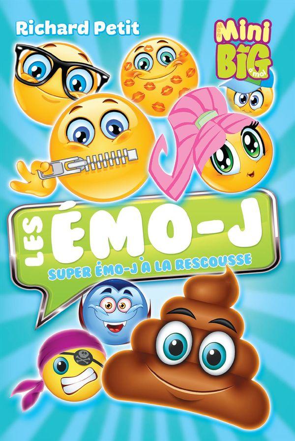 Les Emo-J  03 : Super Emo-J à la rescousse