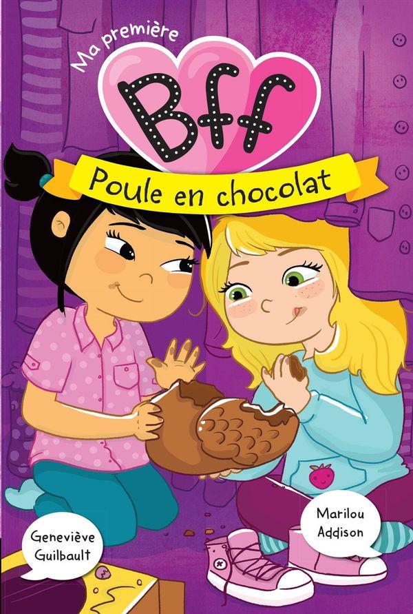 Ma première BFF 03  Poule en chocolat