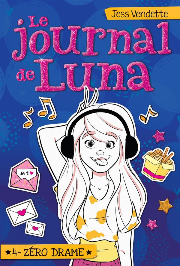 Le journal de Luna 04 : Zéro drame