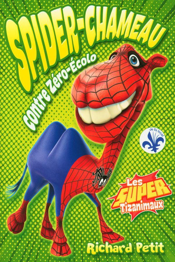 Spider-Chameau contre Zéro-Ecolo