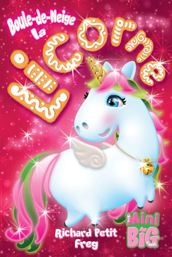 Boule-de-Neige la licorne