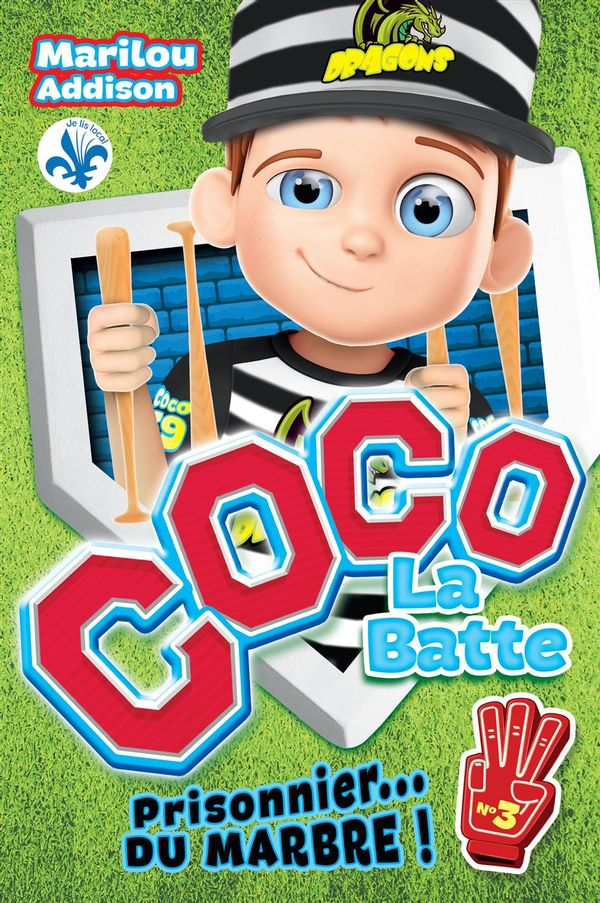 Coco la batte 03  : Prisonnier ... du marbre !