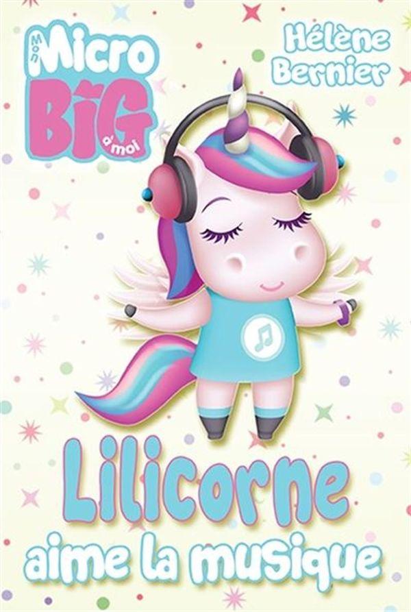 Lilicorne aime la musique