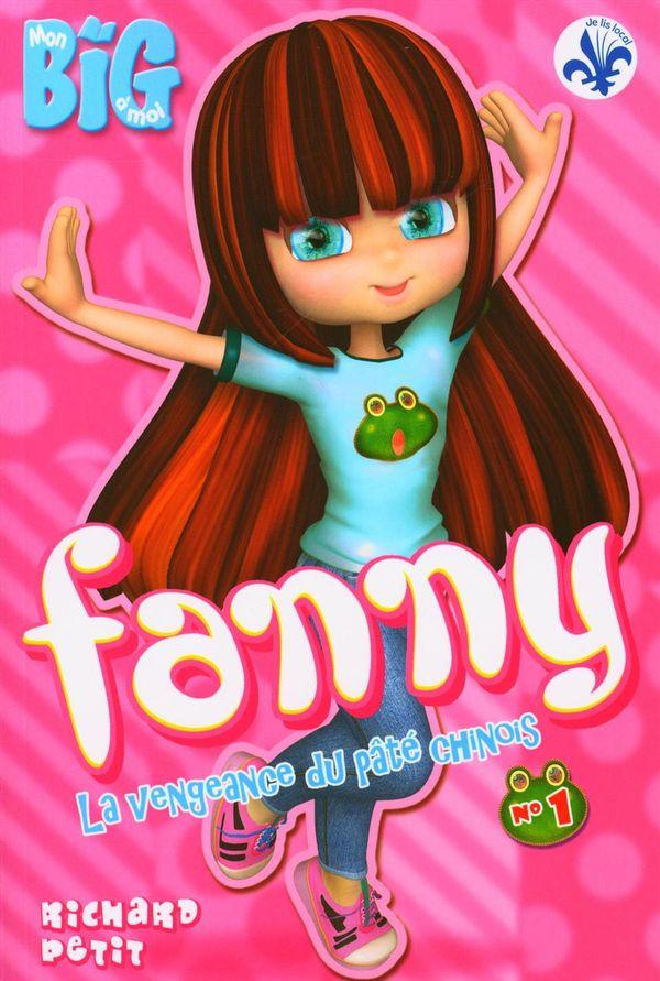 Fanny 01 : La vengeance du pâté chinois