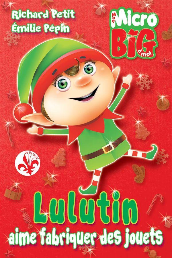 Lulutin aime fabriquer des jouets
