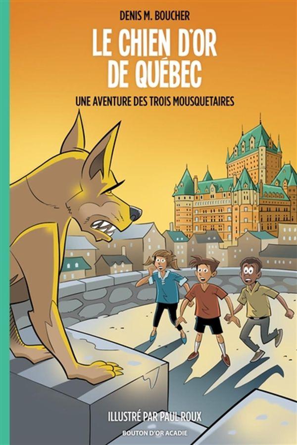 Chien d'or de Québec Le