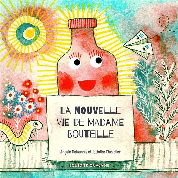 La nouvelle vie de Madame Bouteille