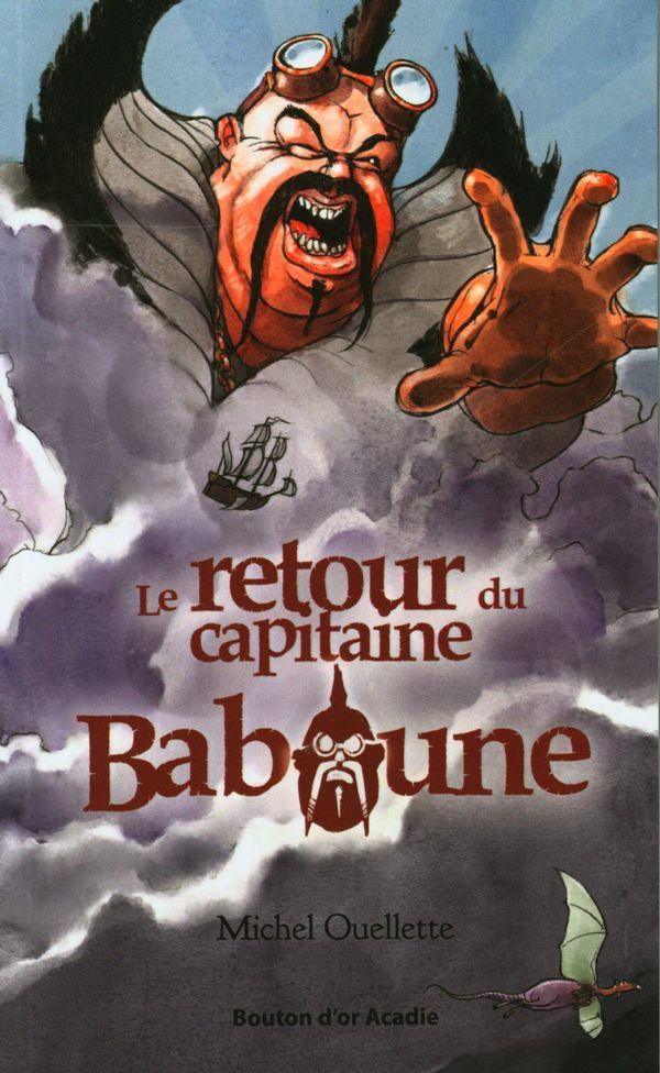 Retour du Capitaine Baboune Le