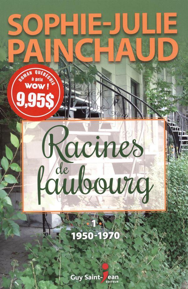 Racines de faubourg 01 : 1950-1970