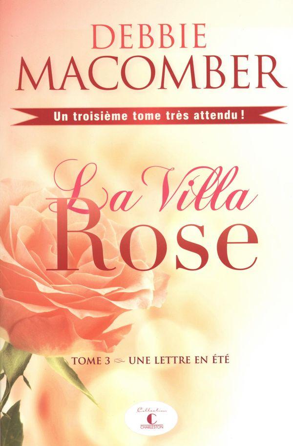 La Villa Rose 03 : Une lettre en été