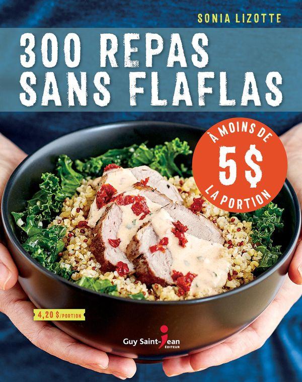 300 repas sans flaflas à moins de 5$ la portion