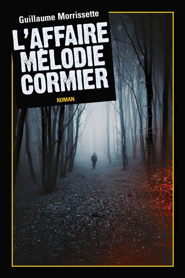 L'affaire Mélodie Cormier compact
