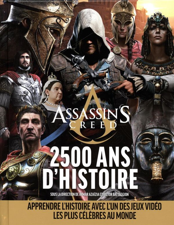 Assassin's Creed : 2500 ans d'histoire