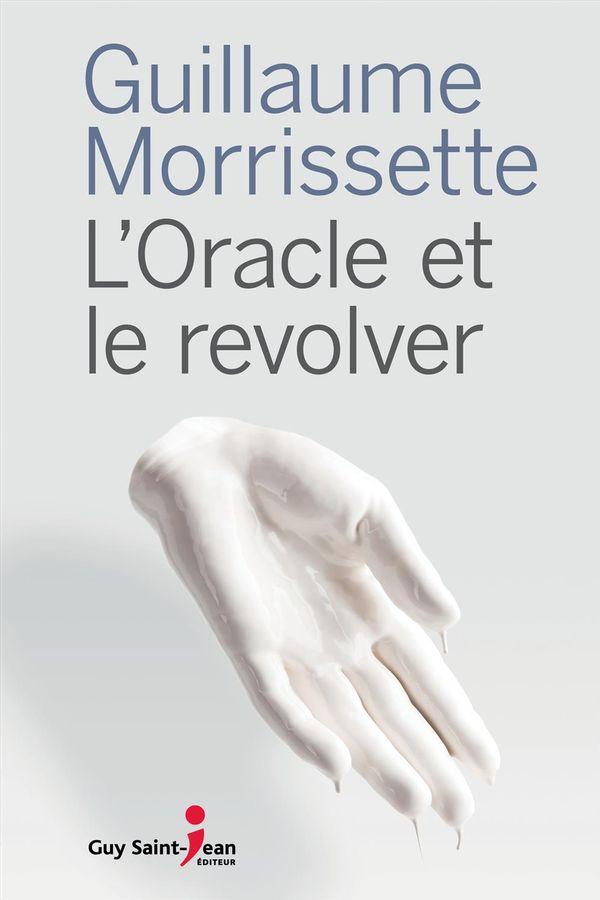 L'Oracle et le revolver