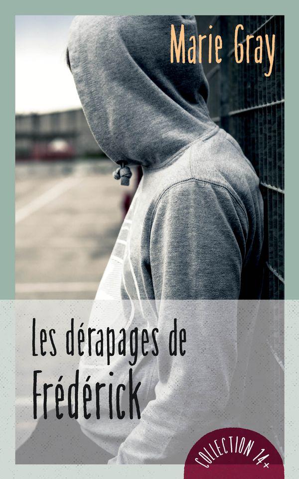 Les dérapages de Frédérick N.E.