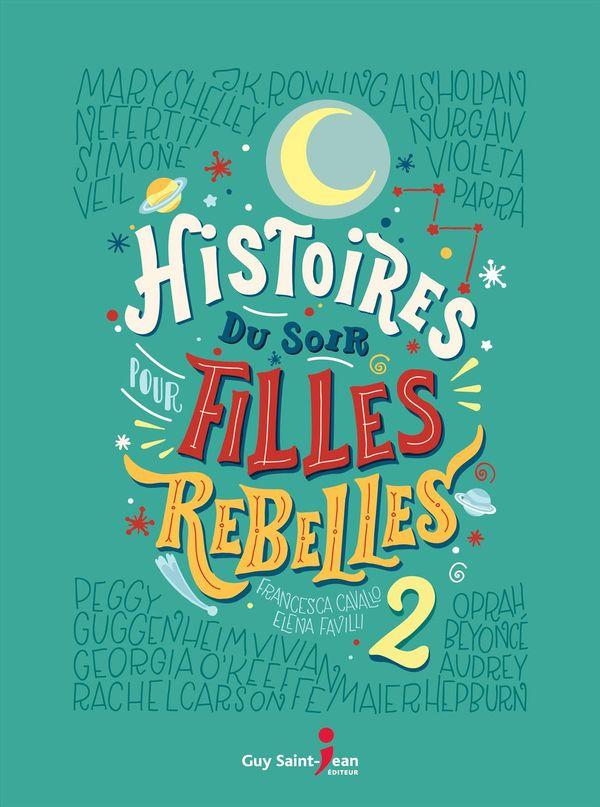 Histoires du soir pour filles rebelles 02