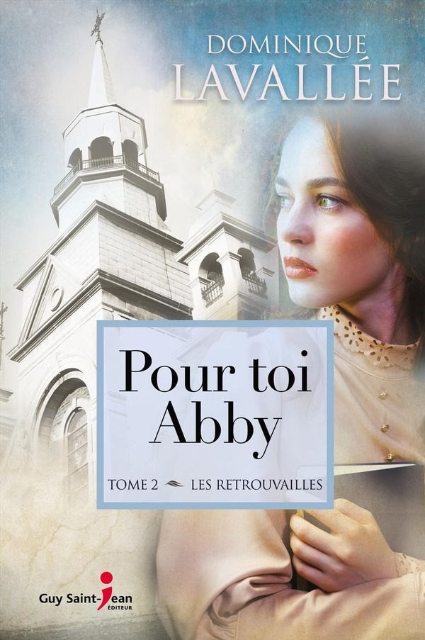 Pour toi Abby 02 : Les retrouvailles